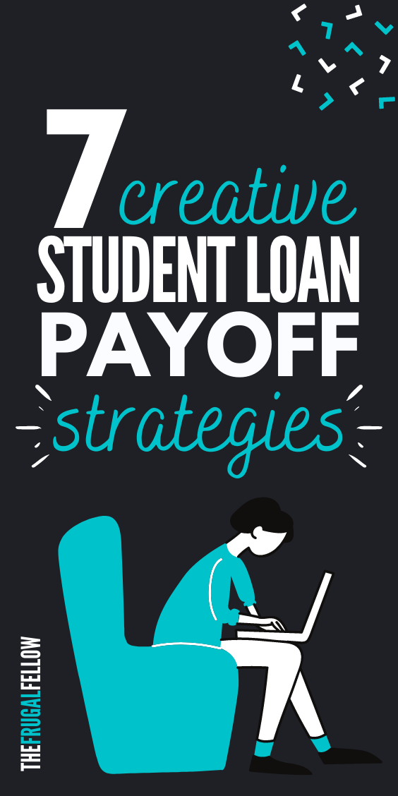 Need help paying off student loans? Use these 7 creative strategies to help you get out of debt.
