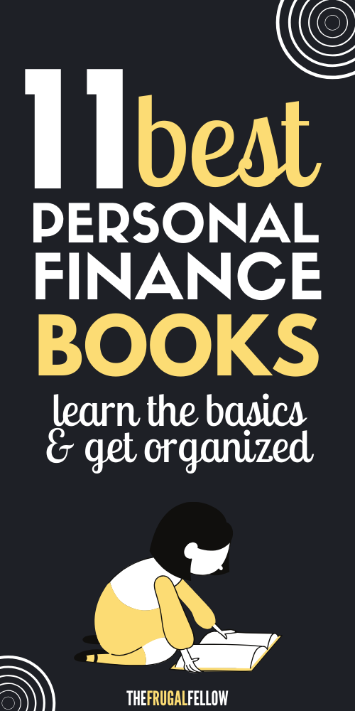 Read these personal finance books to get your finances in order. Save money, invest, and become financially independent.