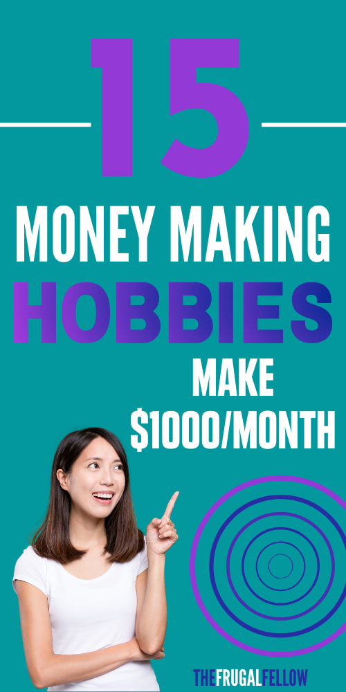 These money making hobbies will allow you to make money in your spare time, for fun!