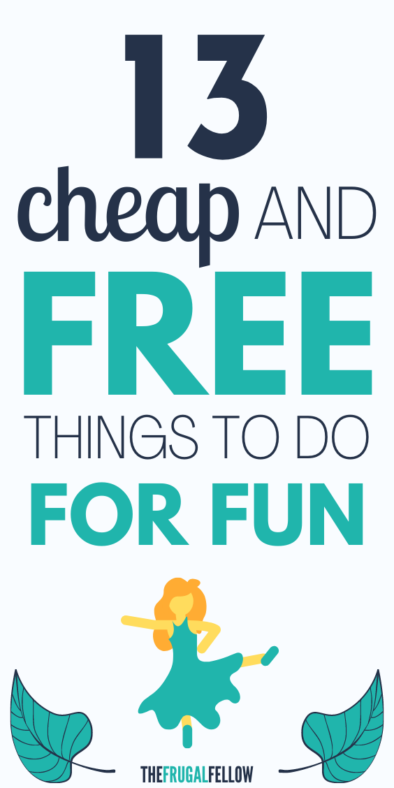 Looking for fun cheap things to do? In this post you'll find cheap yet fun activities to help you save money.